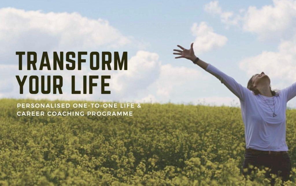 Transform Your Life - Life & Career Coaching